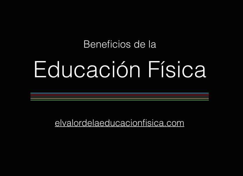 Beneficios De La Educación Física Social Físico Académico Y