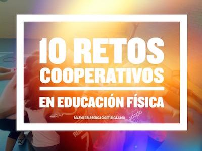 retos coopertativos en educacion fisica