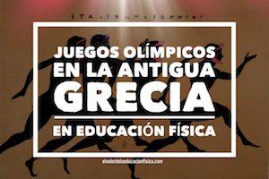 Juegos Olímpicos en la Antigua Grecia educación física