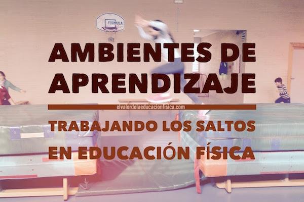ambientes de aprendizaje en educación física los saltos fb