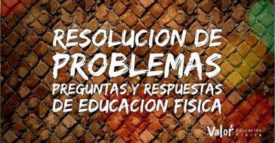 Resolución de problemas y preguntas y respuestas de educación física