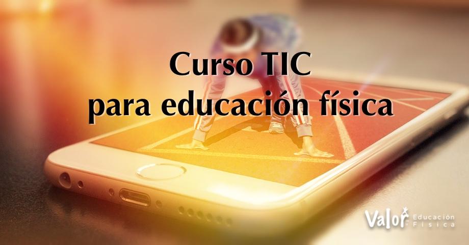 TIC y EF, tecnologías de la información y comunicación en educación física