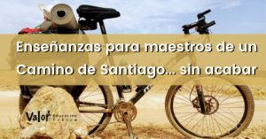 enseñanzas de un camino De Santiago sin acabar