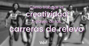 creatividad, carreras de relevo y educación física