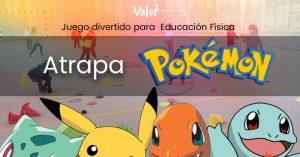 juego de lanzamiento para educación física sobre atrapa Pokemon