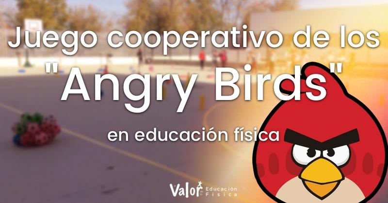 """Juego de cooperación para trabajar lanzamientos y golpeos en educación física """"angry Birds"""""""