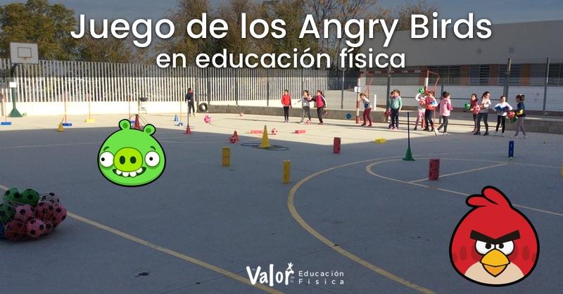 juego de lanzamientos y golpeos en educación física angry birds
