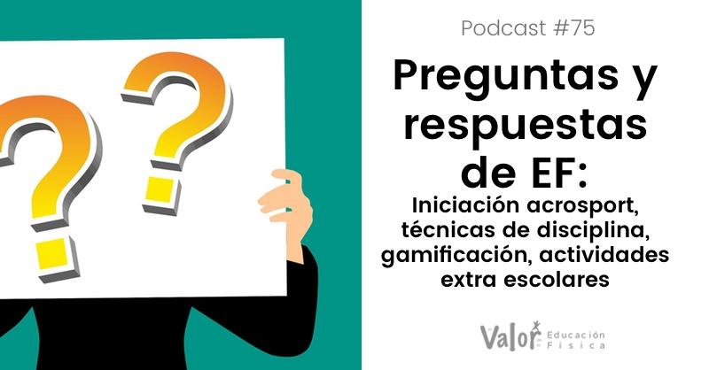 podcast de educación física, episodio 75 preguntas y respuestas