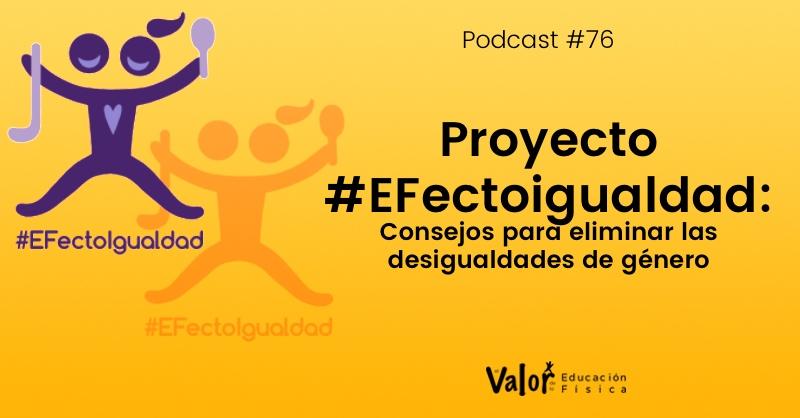 Proyecto de coeducación #EFectoigualdad en educación física