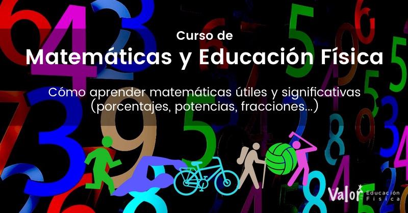 curso de matemáticas y educación física cómo aprender matemáticas útiles y significativas