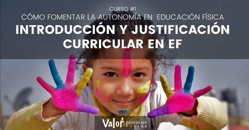 introducción y justificación curricular sobre la autonomía y la educación física
