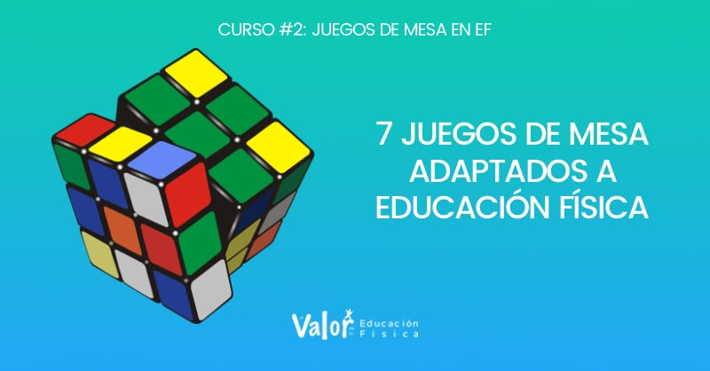 7 juegos de mesa adaptados a educación física, cubo de rubik, tangran, sudoku, mastermind, rompecabezas...