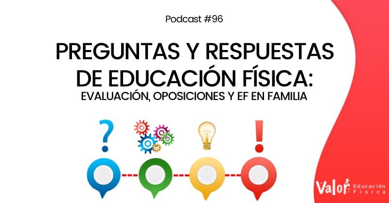 evaluación, oposiciones y ef en familia, preguntas y respuestas