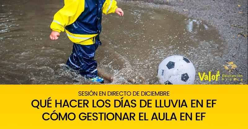 Qué hacer los Días de lluvia en educación física, cómo gestionar el aula en educación física