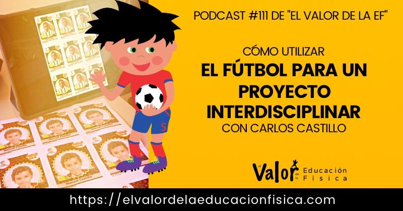 proyecto interdisciplinar de centro en educación física a través del fútbol