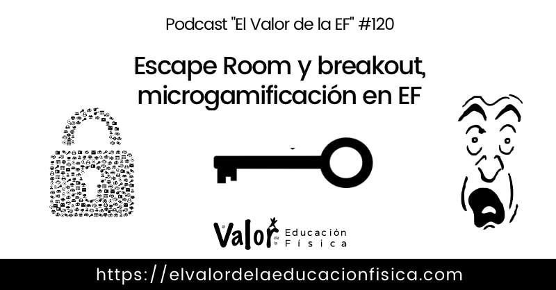microgamificación, Escape room y breakout en educación física.
