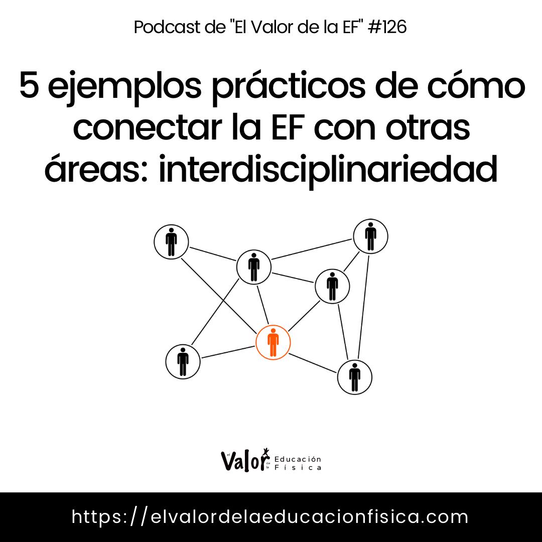 Interdisciplinariedad en educación física o cómo conectar la ef con otras áreas. 5 ejemplos prácticos.