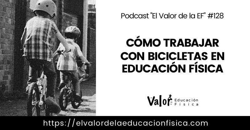 Bicicletas y educación física.
