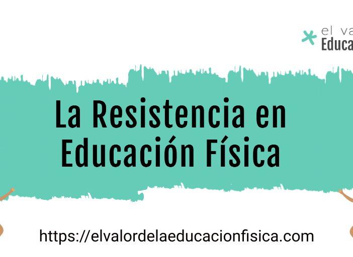 Resistencia y educación física