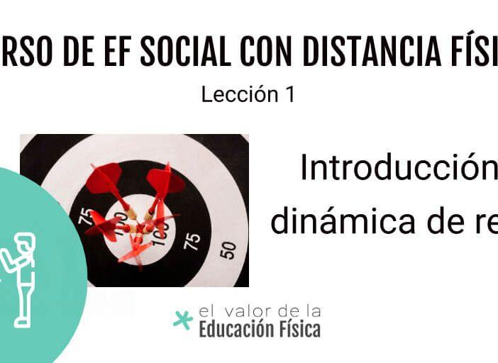 Introducción y dinámica de retos EF social con distancia física