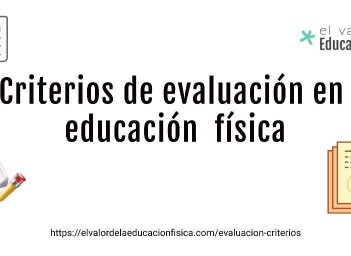 Criterios de evaluación en educación física.